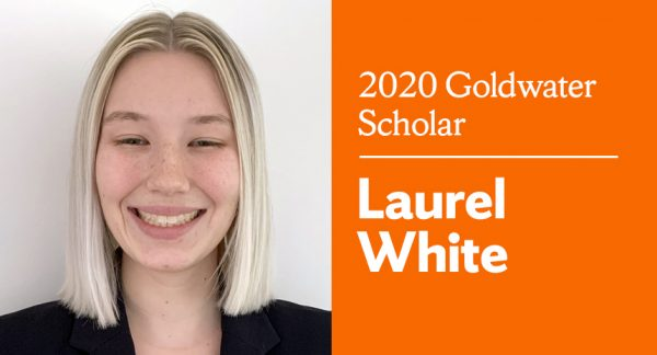 "smiling white blonde woman next to text that reads ""2020 Goldwater Scholar Laurel White"""