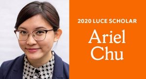 "picture of ariel chu to the left of an orange square with ""2020 Luce Scholar Ariel Chu"" written in white"