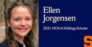 "smiling woman in profile next to the text ""Ellen Jorgensen 2021 NOAA-Hollings Scholar"